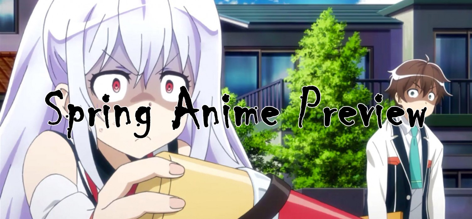 Spring Season Anime Preview