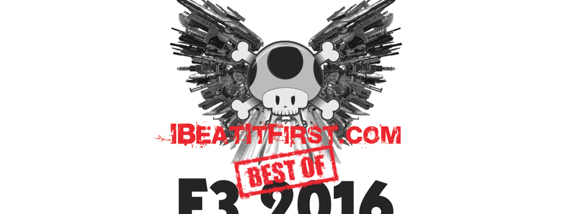 IBeatItfirst Best of E3 2016 Awards